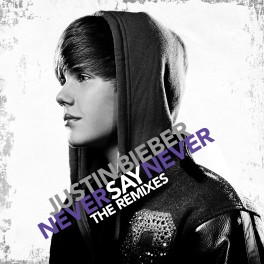 Justin Bieber     on Never Say Never The Remixes 2011 Justin Bieber Mp3 320   0 70 20     0