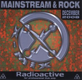 MelodySale - X-Mix Radioactive: Mainstream & Rock Series December 2008